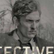 True Detective : une saison 3 en préparation, Matthew McConaughey au casting ?