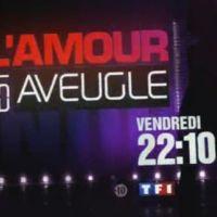 L'Amour est aveugle sur TF1 ce soir ... vendredi 7 mai 2010 ... bande annonce