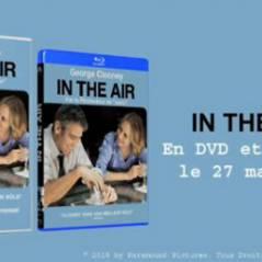 In The Air ... dispo en DVD et Blu-Ray aujourd'hui