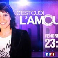 C'est quoi l'amour ... sur TF1 ce soir ... vendredi 4 juin 2010 ... la bande annonce