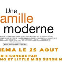 Concours ... 10 places pour aller voir le film Une famille très moderne à gagner