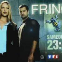 Fringe sur TF1 ce soir ... samedi 28 août 2010 ... bande-annonce