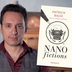 "Patrick Baud (Axolot) : ses ""Nanofictions"" débarquent en livre"