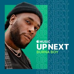 Burna Boy, le roi de l'afro-fusion, invité du Up Next d'Apple Music pour la sortie d'African Giant