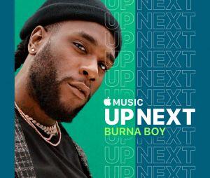 Burna Boy le roi de l'afro-fusion invité du Up Next d'Apple Music pour la sortie d'African Giant
