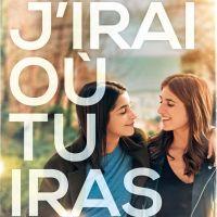 J'irais où tu iras : Géraldine Nakache et Leila Bekhti, soeurs en froid dans la bande-annonce