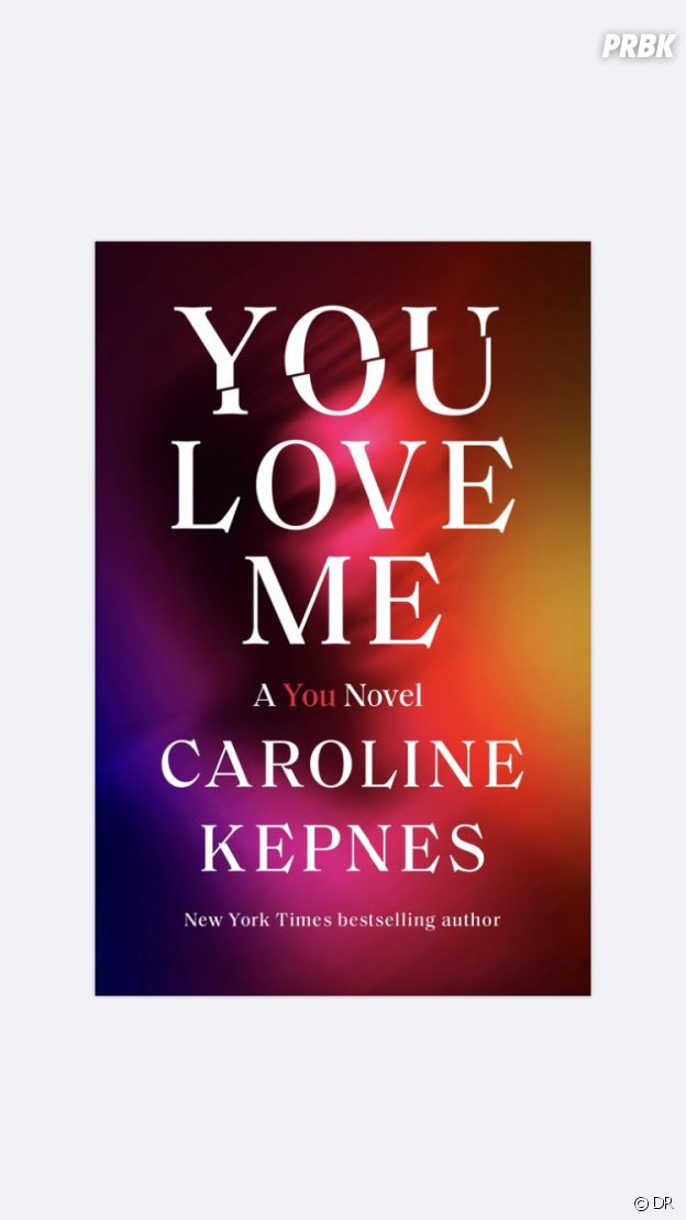 You : la couverture de You Love Me, le 3e roman dédié à Joe Goldberg