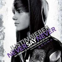 Never Say Never ... Notre sortie ciné de la semaine