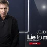 Lie To Me saison 3 … ce soir sur M6 … la bande annonce