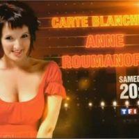 Carte blanche à Anne Roumanoff sur TF1 ce soir ... vos impressions