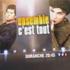 VIDEO - Ensemble c'est tout sur TF1 ce soir : vos impressions