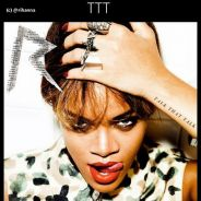 Rihanna nous gâte sur Twitter : deux versions pour ''Talk That Talk'' (PHOTO)