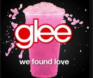 Audio de We Found Love version Glee Club