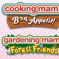 Cooking Mama: Bon Appétit / Gardening Mama: Forest Friends : sortez vos casseroles et vos pelles !