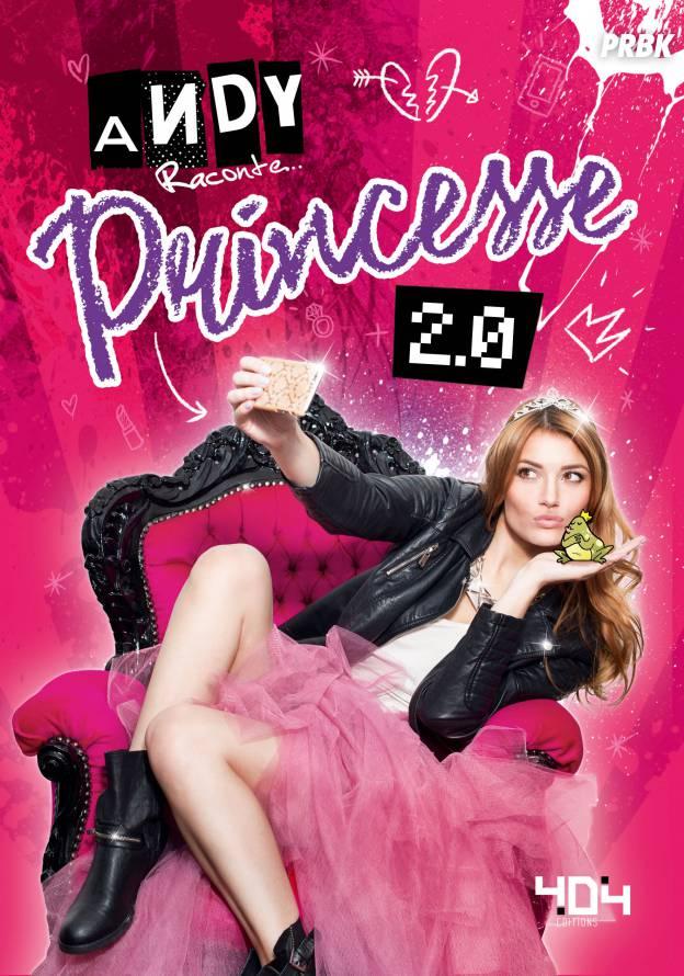 Andy Raconte : son livre Princesse 2.0 en librairies le 24 mars 2016