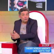 Thierry Moreau : vrai ou faux départ de TPMP, juste pour le buzz ?