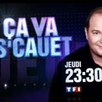Ça va s'Cauet sur TF1 ce soir ... jeudi 22 avril 2010 ... bande annonce