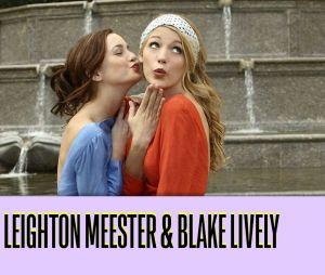 Leighton Meester et Blake Lively : ces duos de séries qui ne s'aiment pas dans la vie