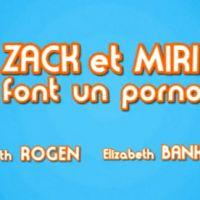 Zack et Miri font un Porno ... La bande annonce délirante avec Seth Rogen