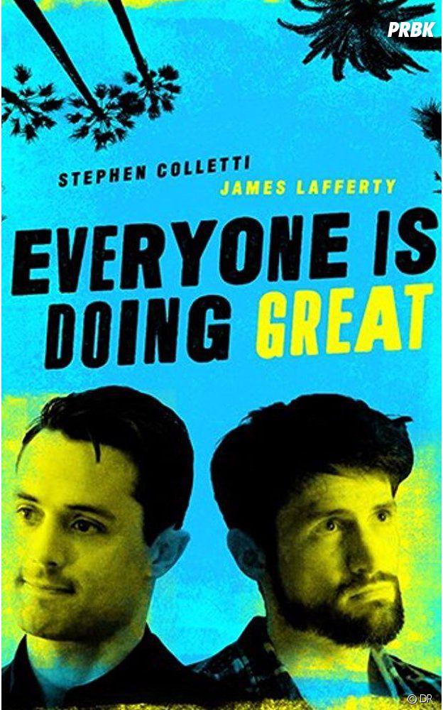 James Lafferty : l'affiche de sa série Everyone is Doing Great