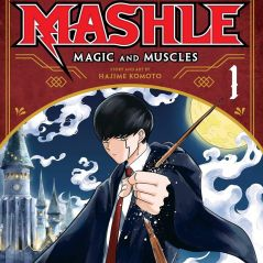 Mashle : quand Harry Potter rencontre One Punch Man, ça donne un manga étonnant