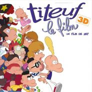 Titeuf, le film en 3D ... sortie aujourd'hui ... bande annonce