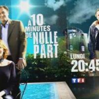 A dix minutes de nulle part sur TF1 ce soir ... vos impressions