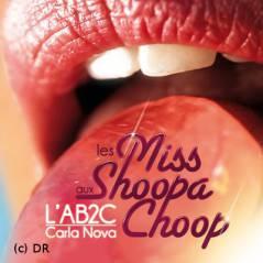 Shoopachoup : le nouveau clip très sexy des sucettes (VIDEO)
