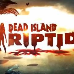 Dead Island Riptide : la date de sortie et les détails de précommande