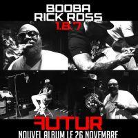 """Booba : Rohff zappé, et place à la promo de """"Futur""""... et avec Rick Ross !  (PHOTO)"""