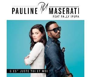 Pauline Maserati en duo avec Fally sur C'est juste toi et moi