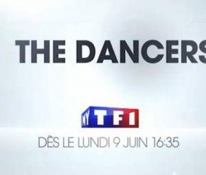 The Dancers débarque le 9 juin prochain sur TF1 à 16h35