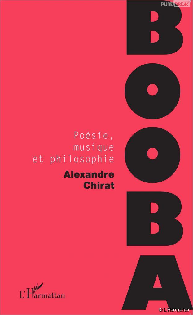 Booba : Poésie, musique et philosophie, un livre d'Alexandre Chirat