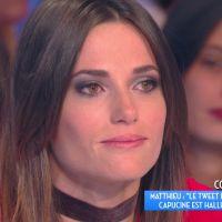Nabilla Benattia : Capucine Anav en pleurs dans TPMP, Matthieu Delormeau la défonce