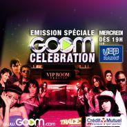 Goom Celebration ... Replongez-vous dans la folle soirée du 18 juin 2010 sur VIP Radio à 19h aujourd'hui