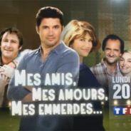 Mes amis, mes amours, mes emmerdes saison 2 ... sur TF1 ce soir