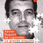 Xavier Dupont de Ligonnès : l'enquête de Society adaptée en série
