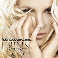 Britney Spears ... Hold It Against Me, son nouveau titre inédit enfin en écoute