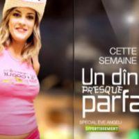Un dîner Presque Parfait ''spécial Eve Angeli'' ... VIDEO ... la semaine prochaine sur M6
