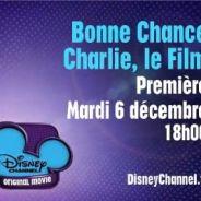 Bonne Chance Charlie, le film : la date de diffusion et la bande annonce (VIDEO)