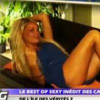 L'Ile des Vérités 2 : un bêtisier sexy vraiment très hot ! (VIDEO)