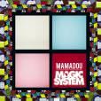 'Mamadou', nouveau single des Magic System
