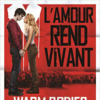 Warm Bodies Renaissance en DVD le 24 juillet