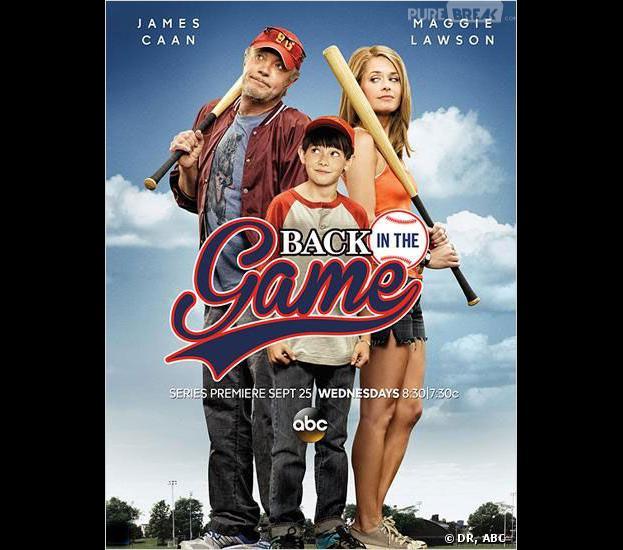 Back in the game : la nouvelle série d'ABC portée par Maggie Lawson et James Caan