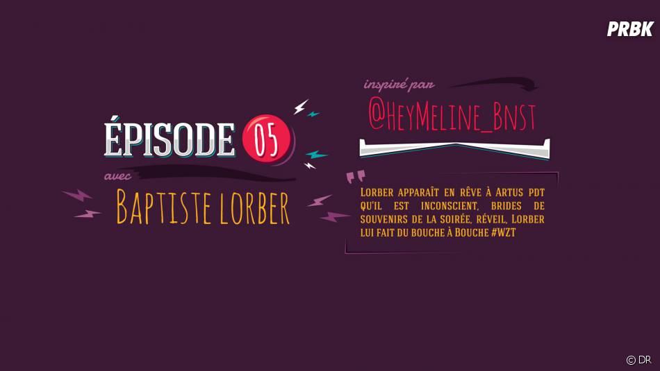 What Ze Teuf : Baptist Lorber était dans l'épisode 5