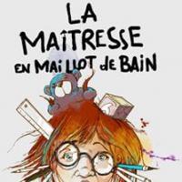 """Le théâtre du Café de la Gare accueille """"La Maîtresse en maillot de bain"""" !"""