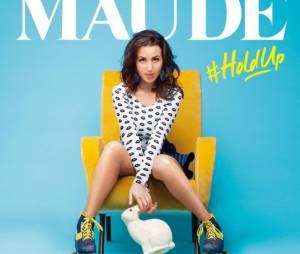 """Maude : l'ex candidate des Anges a sorti son album """"Hold up"""" le 1er septembre 2014"""