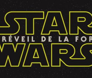 Star Wars 7 - Le Réveil de la Force en salles en décembre 2015