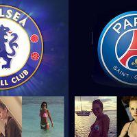 Chelsea VS PSG : battle de WAGs, quel club a les femmes de joueurs les plus sexy ?