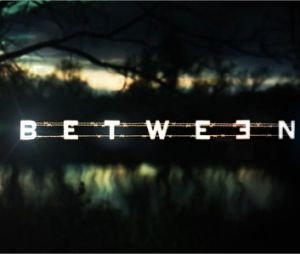 Between : bande-annonce